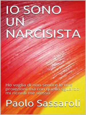 cover image of Io sono un narcisista