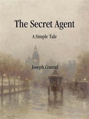 cover image of The Secret Agent--A Simple Tale