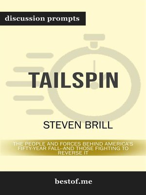 cover image of Tailspin--The People and Forces Behind America's Fifty-Year Fall—and Those Fighting to Reverse It--Discussion Prompts