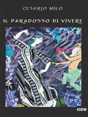 cover image of Il  paradosso di vivere