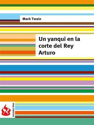 cover image of Un yanqui en la corte del Rey Arturo (low cost). Edición limitada