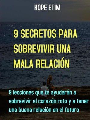 cover image of 9 Secretos Para Sobrevivir Una Mala Relación