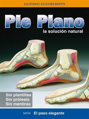 cover image of Pie Plano--La solución natural