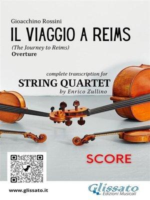 cover image of Il Viaggio a Reims (overture) String quartet--Score