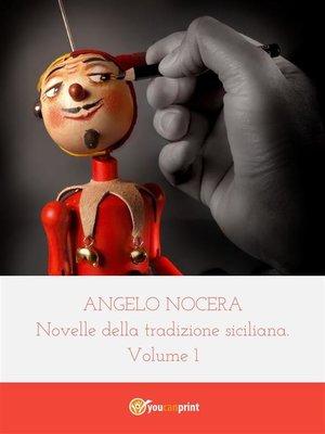 cover image of Novelle della tradizione siciliana. Volume 1
