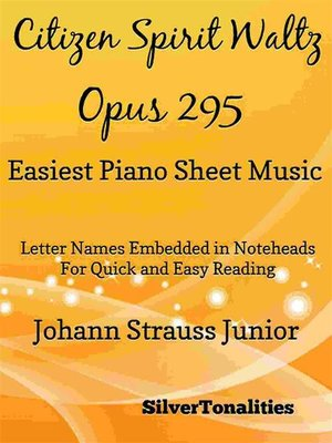 cover image of Citizen Spirit Waltz Opus 295 Easiest Piano Sheet Music