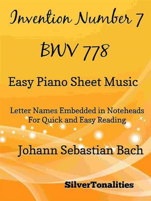 cover image of Invention Number 7 BWV 778 Easy Piano Sheet Music