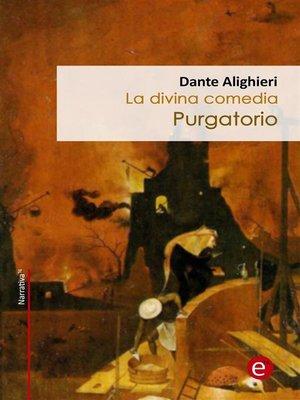 cover image of Purgatorio (La divina comedia)