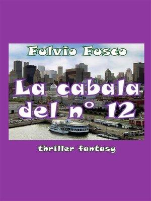 cover image of La cabala del n. 12