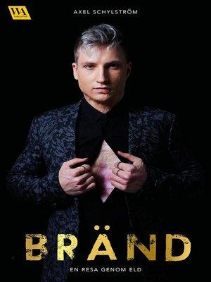 cover image of Bränd--En resa genom eld