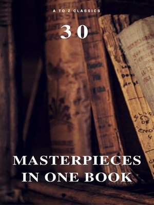 cover image of 30 Masterpieces in One Book (A to Z Classics)