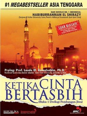 cover image of Ketika Cinta Bertasbih Buku 1 Dwilogi Pembangun Jiwa