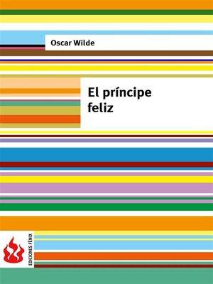 cover image of El príncipe feliz (low cost). Edición limitada