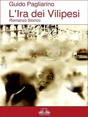 cover image of L'Ira dei Vilipesi--Romanzo Storico