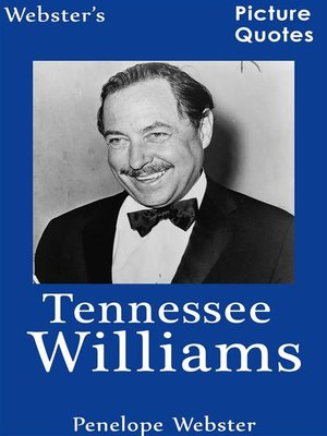 cover image of Webster's Tennessee Williams Picture Quotes