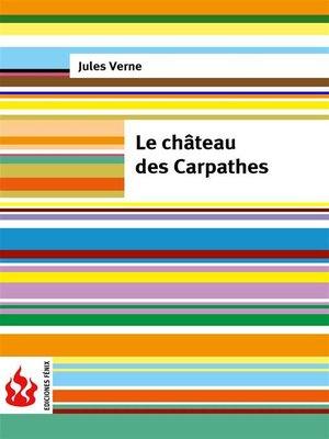 cover image of Le château des Carpathes (low cost)
