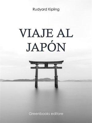 cover image of Viaje al Japón