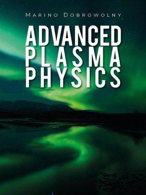 cover image of Advanced plasma physics
