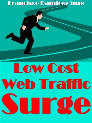 cover image of Low Cost Web Traffic Surge
