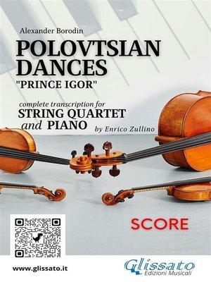 cover image of Polovtsian Dances--String Quartet and Piano (score)