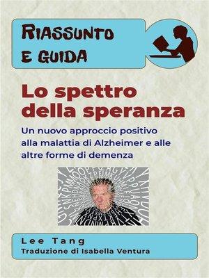 cover image of Riassunto E Guida--Lo Spettro Della Speranza