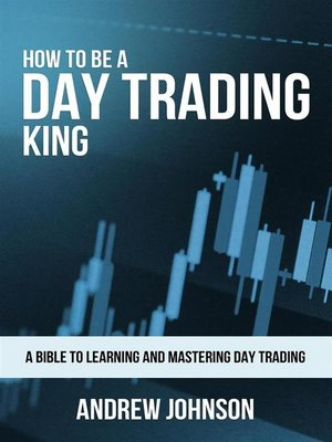 cover image of How to Be a Day Trading King