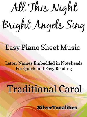 cover image of All This Night Bright Angels Sing Easy Piano Sheet Music