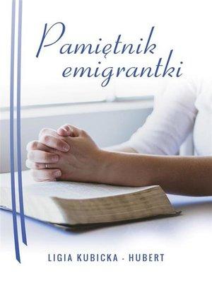 cover image of Pamiętnik emigrantki