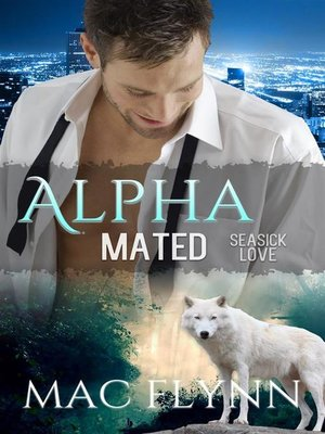 cover image of Seasick Love--Alpha Mated, Book 5