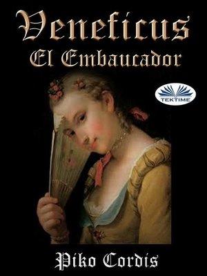cover image of Veneficus El Embaucador