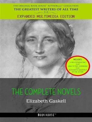 cover image of Elizabeth Gaskell--The Complete Novels