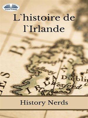 cover image of L'Histoire De L'Irlande