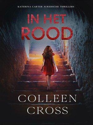 cover image of In het rood, Katerina Carter Kleur van Geld mysteries