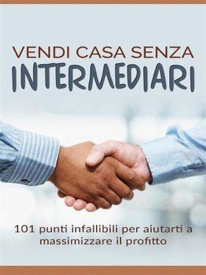 cover image of Vendi casa senza intermediari (Tradotto)
