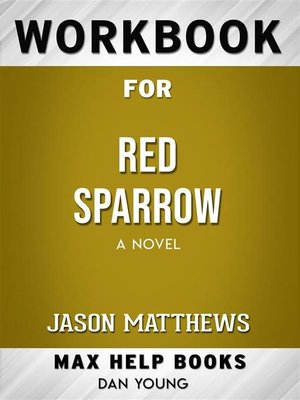 cover image of Workbook for Red Sparrow--A Novel by Jason Matthews