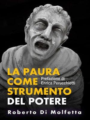 cover image of La Paura come strumento di controllo del Potere