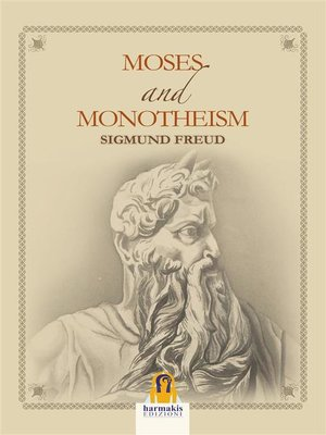 cover image of Moses and Monotheism