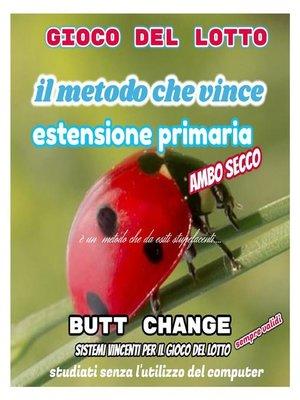 cover image of Gioco del lotto--il Metodo Che Vince--Estensione Primaria [Mat Marlin]