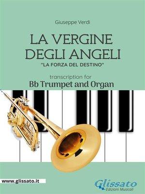 cover image of La Vergine degli Angeli--Trumpet and Organ