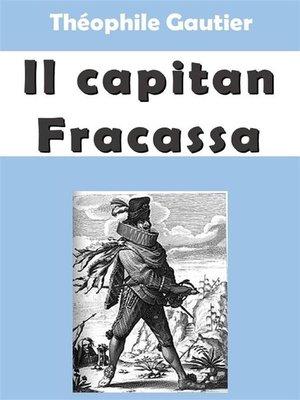 cover image of Il capitan Fracassa