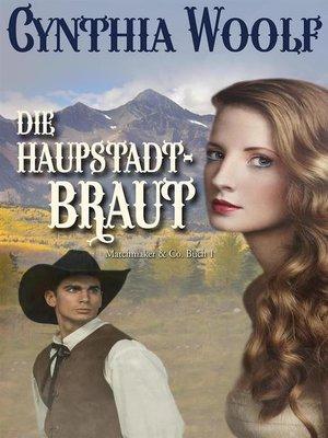 cover image of Die Hauptstadt-Braut