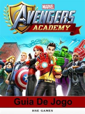 cover image of Guia De Jogo Marvel Avengers Academy