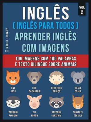 cover image of Inglês ( Inglês Para Todos ) Aprender Inglês Com Imagens (Vol 2)