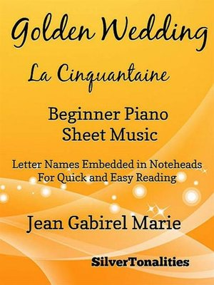 cover image of Golden Wedding La Cinquantaine Easiest Piano Sheet Music