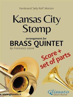 cover image of Kansas City Stomp--Brass Quintet score & parts
