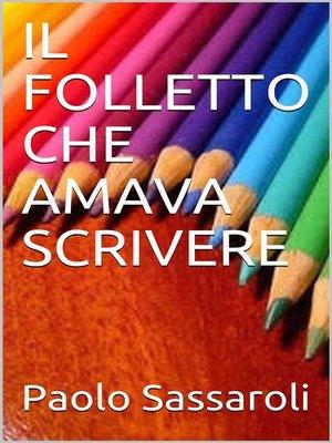 cover image of Il folletto che amava scrivere