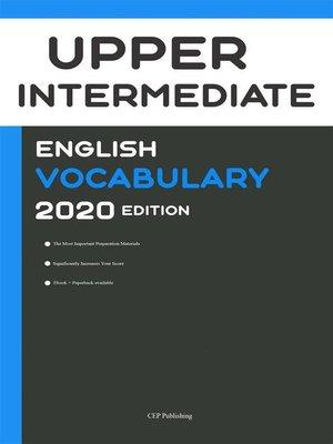 cover image of English Upper Intermediate Vocabulary 2020 Edition