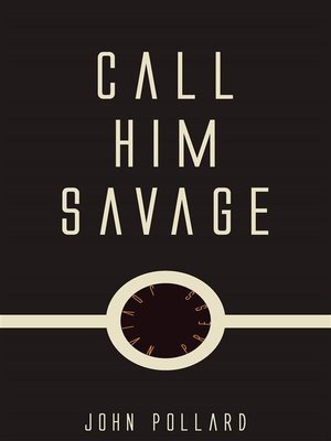 cover image of Call Him Savage