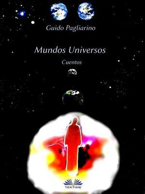 cover image of Mundos Universos--Cuentos
