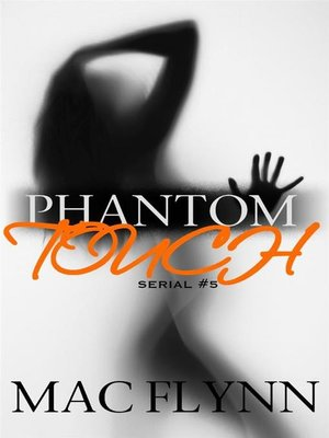 cover image of Phantom Touch #5--Ghost Paranormal Romance